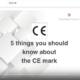 5 zasad znaku CE